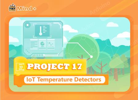 Temperature Detectors | MindPlus Coding Kit for Arduino Started Tutorial E17
