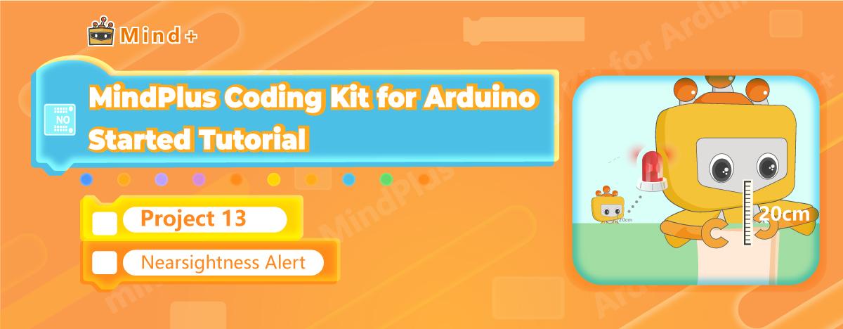 Nearsightness Alert | MindPlus Coding Kit for Arduino Started Tutorial E13