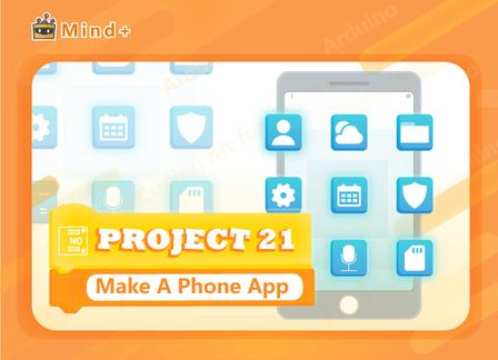 Make A Phone App | MindPlus Coding Kit for Arduino Started Tutorial E21