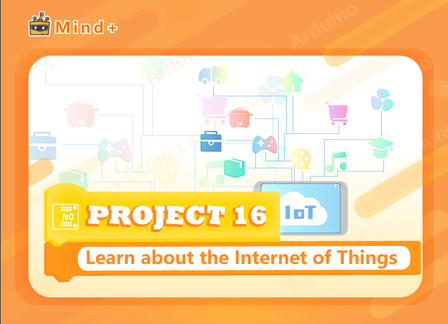 Getting to Know the IoT | MindPlus Coding Kit for Arduino Started Tutorial E16