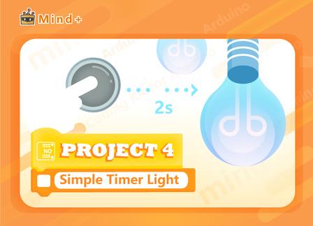 Simple Timer Light | MindPlus Coding Kit for Arduino MindPlus Tutorial E04