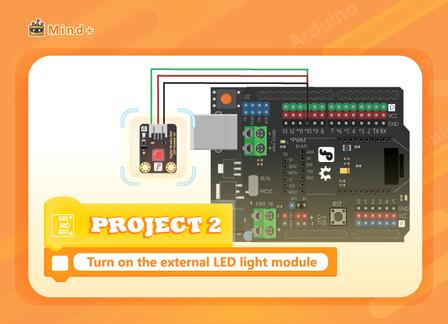Turn on the external LED light module | MindPlus Coding Kit for Arduino Started Tutorial E02