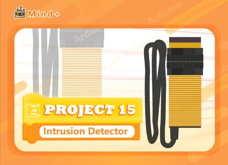 Intrusion Detector | MindPlus Coding Kit for Arduino Started Tutorial E15
