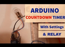 Arduino Countdown Timer With Relay