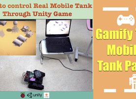 Gamify The Real Mobile Tank