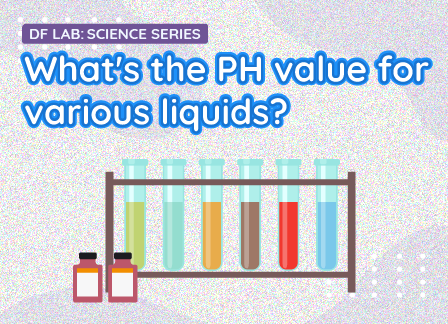 What's the pH value for various liquids?丨DFRobot Science Lab EP03