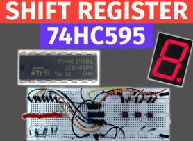 74HC595 Shift Register Tutorial | Arduino with 7 segment