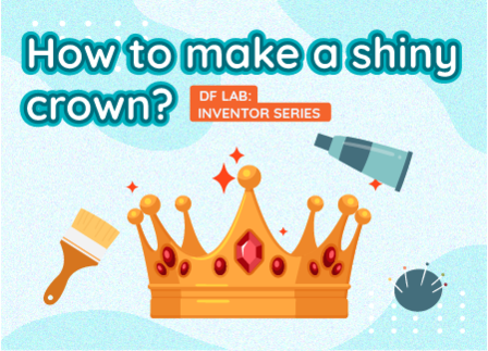 How to make a shiny crown? | DF LAB: Inventor Series EP08