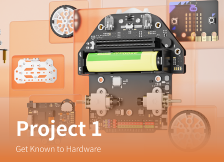 Get Known to Hardware | Maqueen Plus Advanced Tutorial Lesson 1