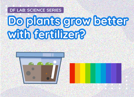 Do plants grow better with fertilizer? | DFRobot Science Lab EP06