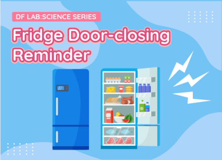 Fridge Door-closing Reminder | DFRobot Science Lab Season 2 EP09